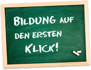 Bildung auf den ersten Klick